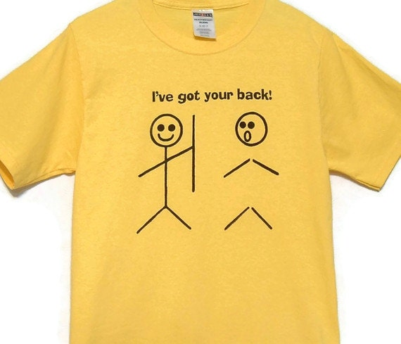 Stick People Screenprinted Tee Yellow with Black Ink Got Your Back size Small - TeezLoueez