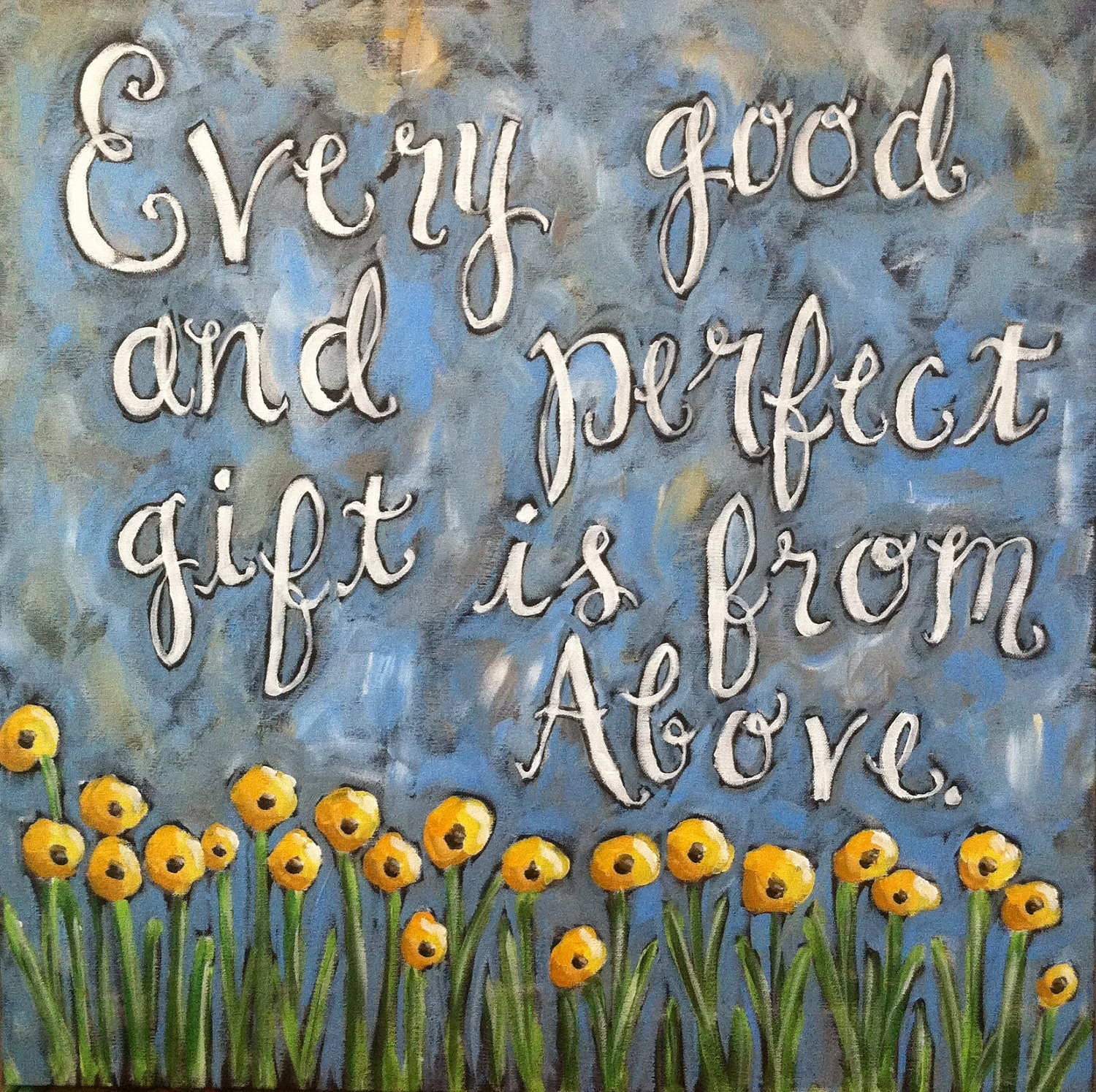 Every Good Gift -original scripture art painting