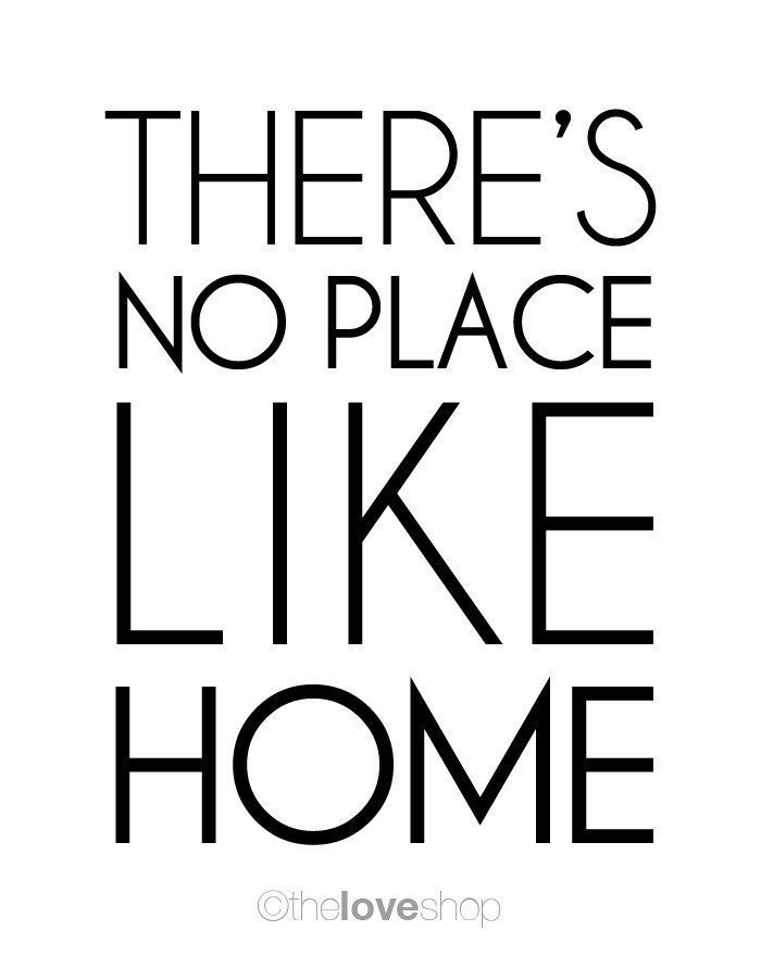 There's No Place Like Home - Modern Deluxe 8x10 inch Print (in Jet Black and White)