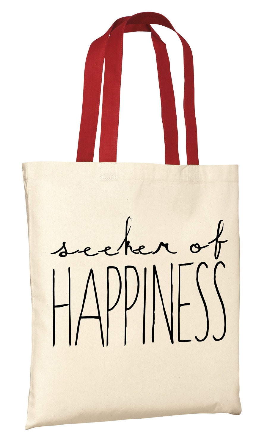 Seeker of Happines - Canvas Tote Bag (You Choose Handle Color)