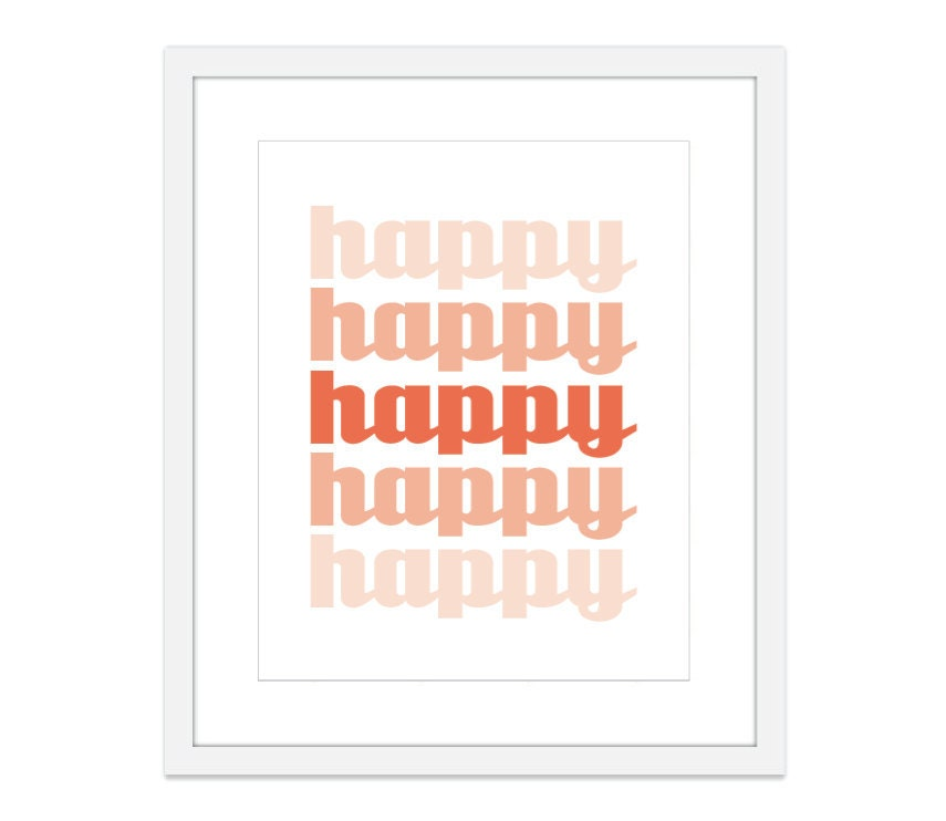 HAPPY - Wall Art  Print  - Coral Ombre - Cheerful Happiness - Home Decor -Typography - AldariArt