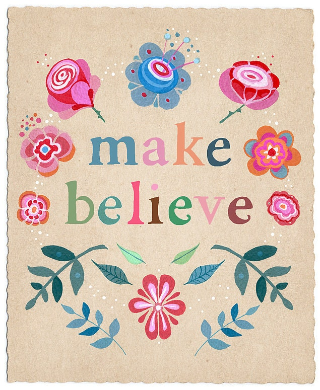 Make Believe - Art Print
