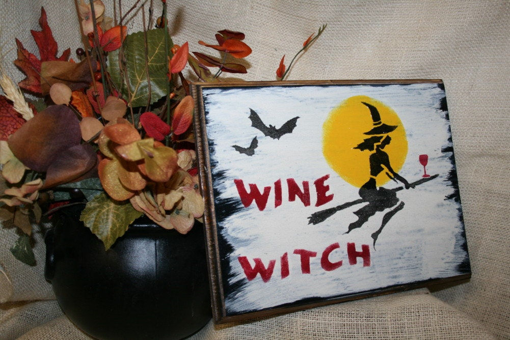 Halloween Primitive Wood Sign - Wine Witch