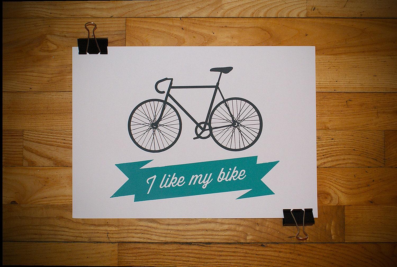 I Like My Bike Screenprint