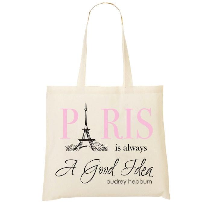 Audrey Hepburn Shopping Bag - Paris is always a good idea.
