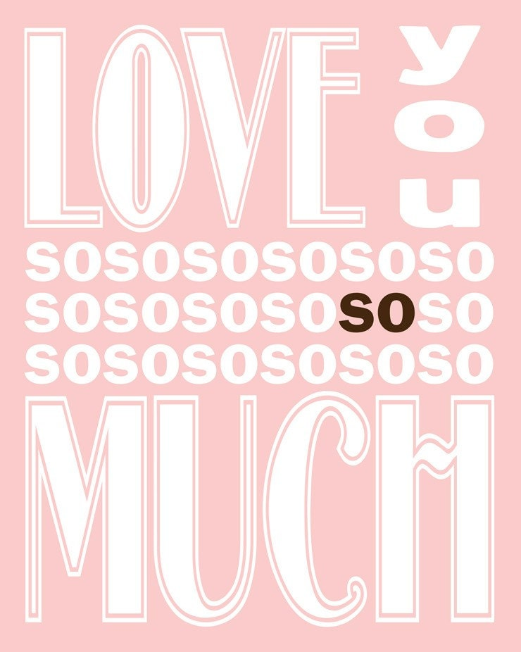 Love You SO Much ( 8x10 Fine Art Print ) in Pale Pink and Chocolate Brown - FerntreeStudio