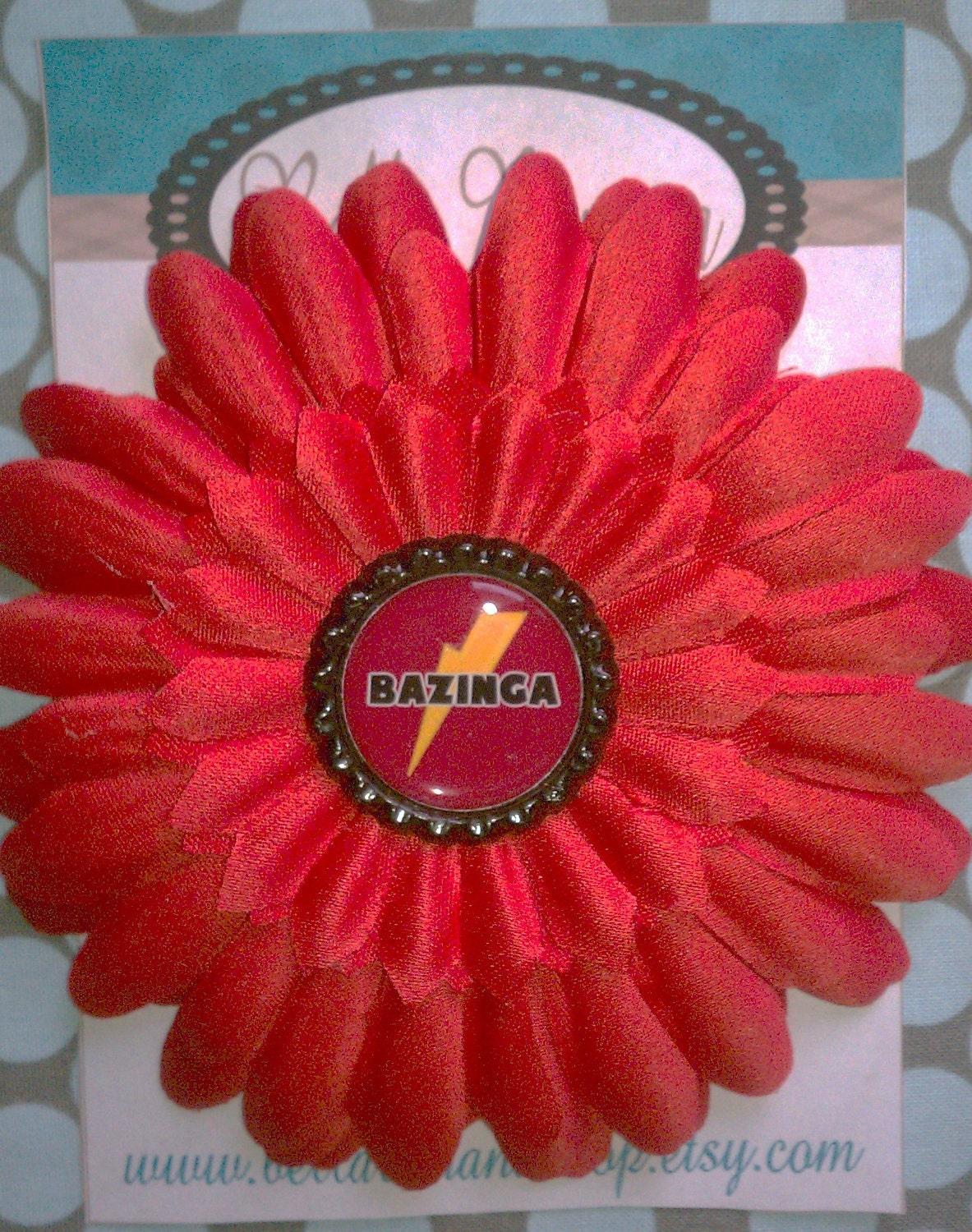 "The Big Bang Theory 4"" Fabric Flower w/ Big Bang ""BAZINGA"""
