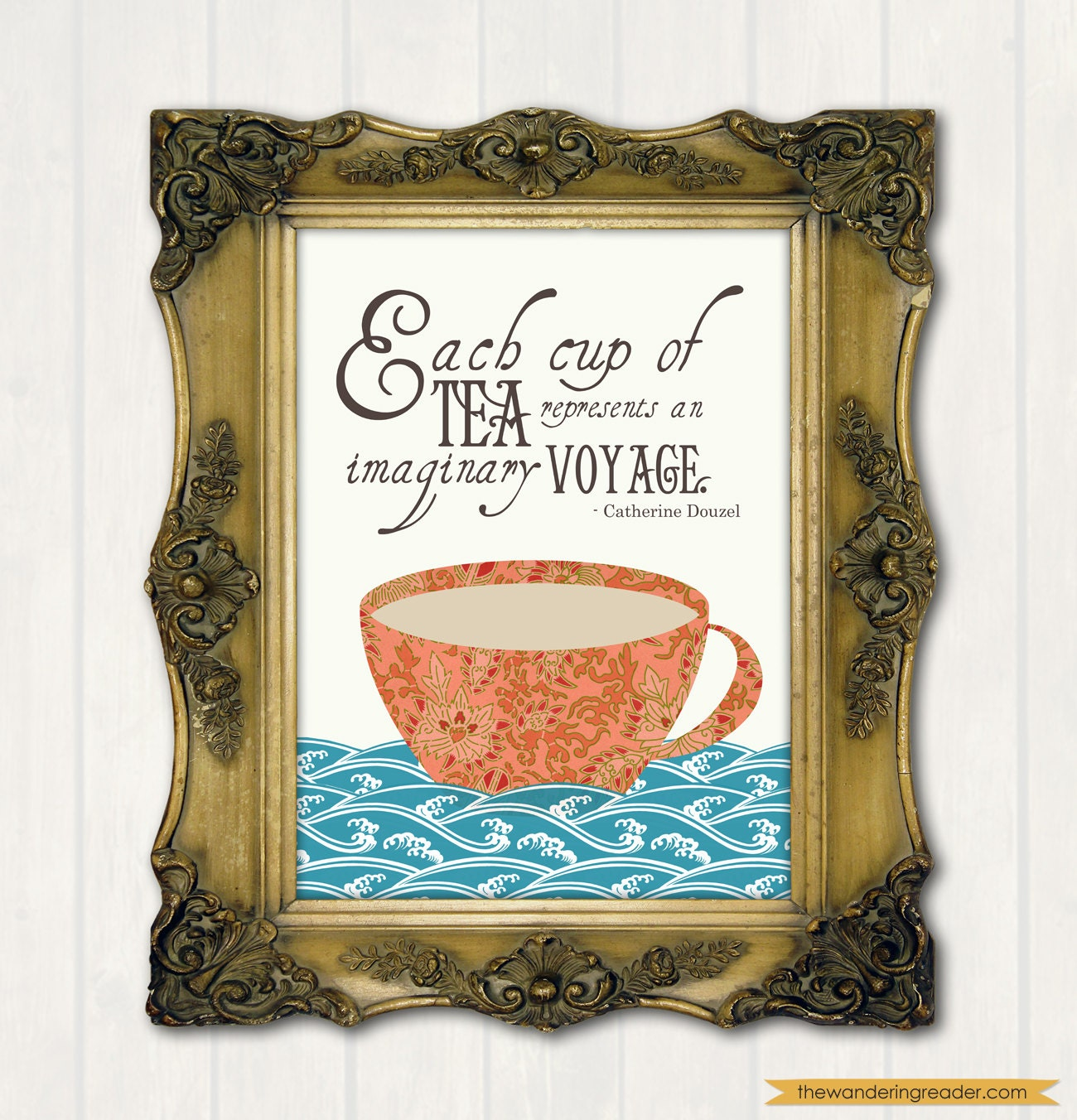 """Tea Quote Print with Inspirational """"Each cup of tea represents an imaginary voyage"""" Quotation and Teacup Illustration"""
