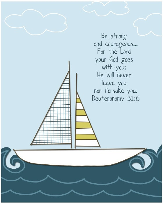 Sailboat...Be strong and courageous...scripture 8 by 10 print.