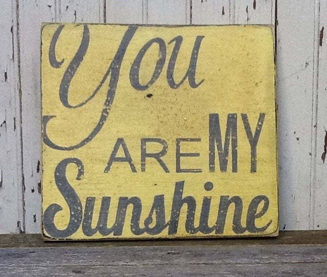 You Are My Sunshine,  Handpainted Distressed Wooden Sign, Yellow with Grey lettering, Great Photo Collage Centerpiece Wall Art.