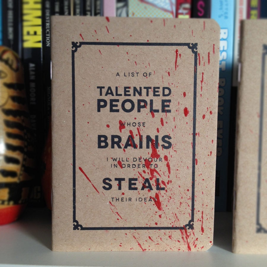 Notebook for Stealing Ideas - A6 sized notebook with screenprinted cover - Bloodied version