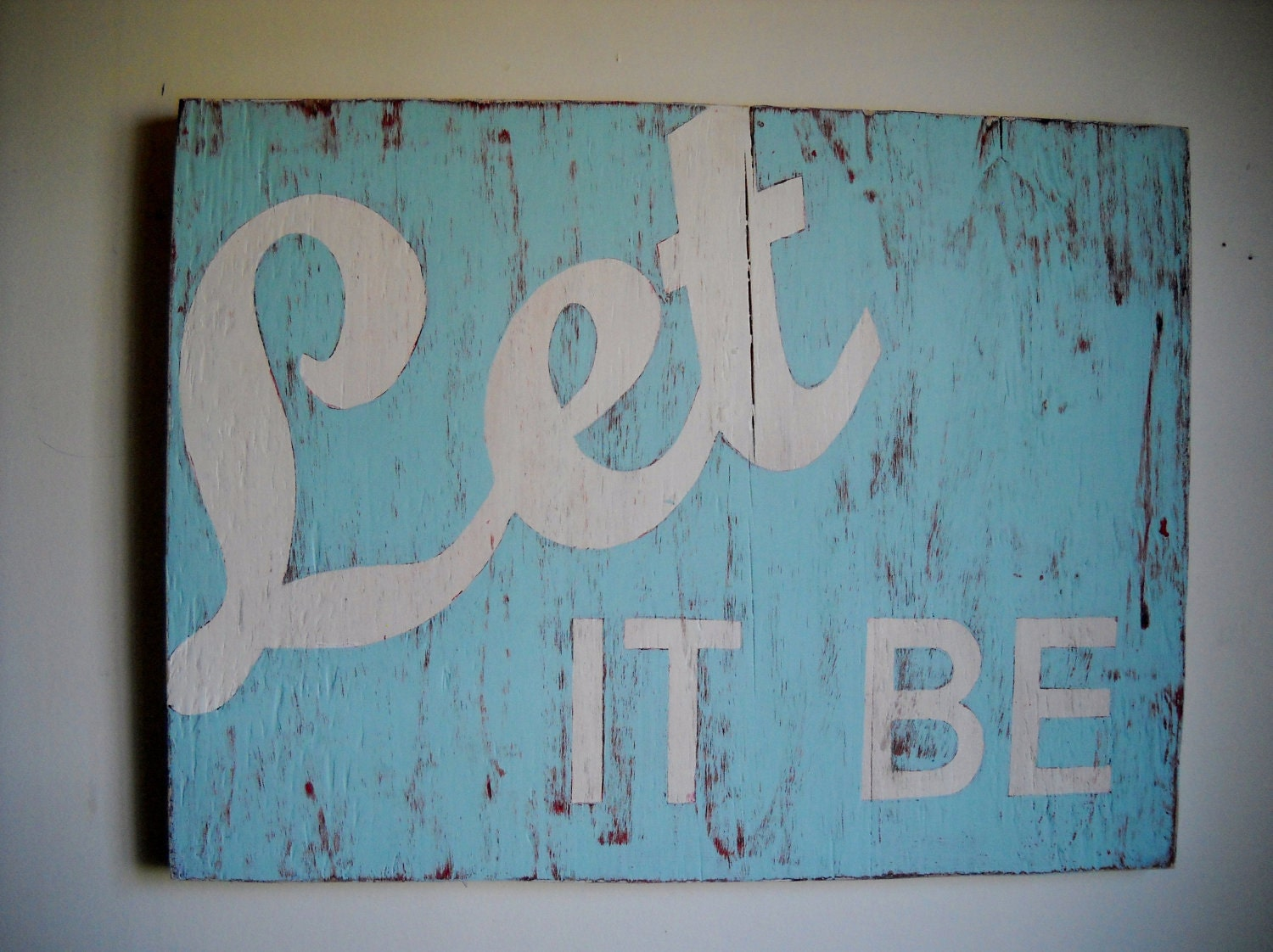 Let It Be vintage inspired sign cottage chic shabby chic urban loft decor