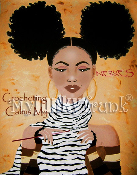 Crocheting Calms My Nerves- African American Natural Hair Afro Puffs Print