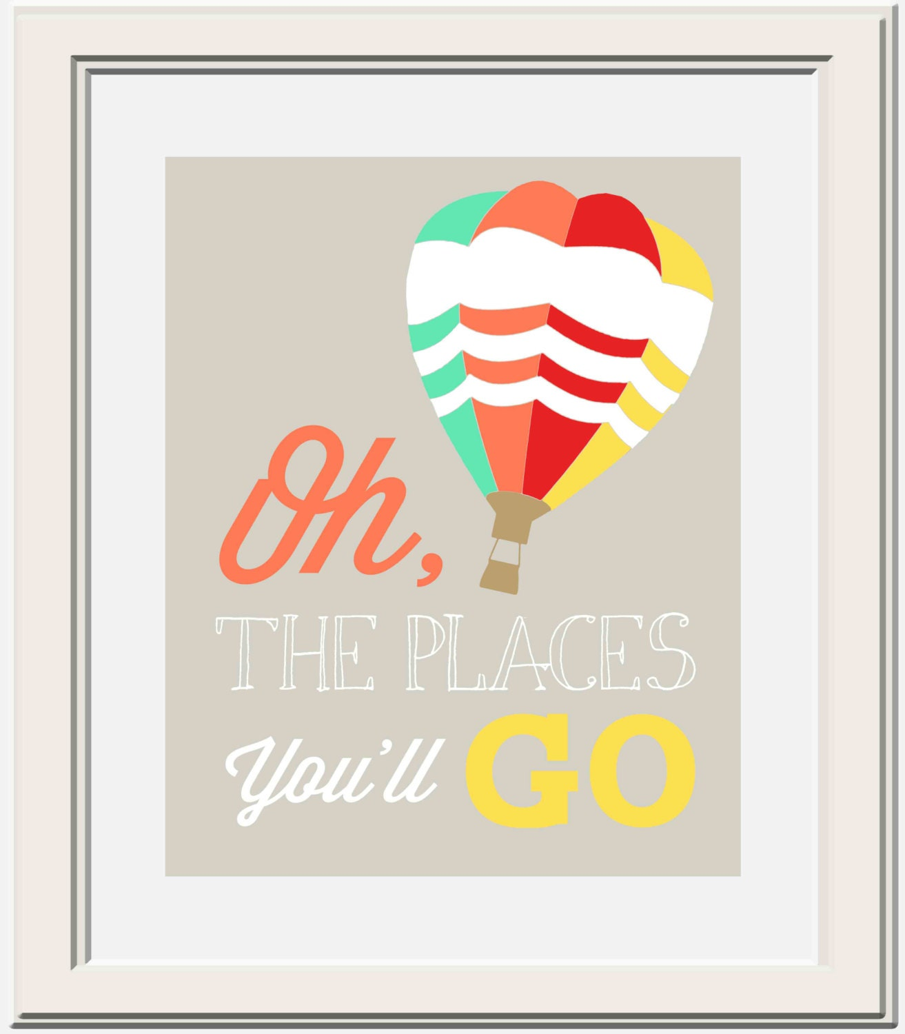 Custom Oh The Places You'll Go Dr. Seuss Printable