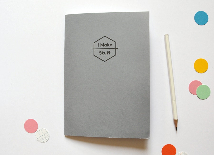 I Make Stuff - Carnet format A5 coloris gris