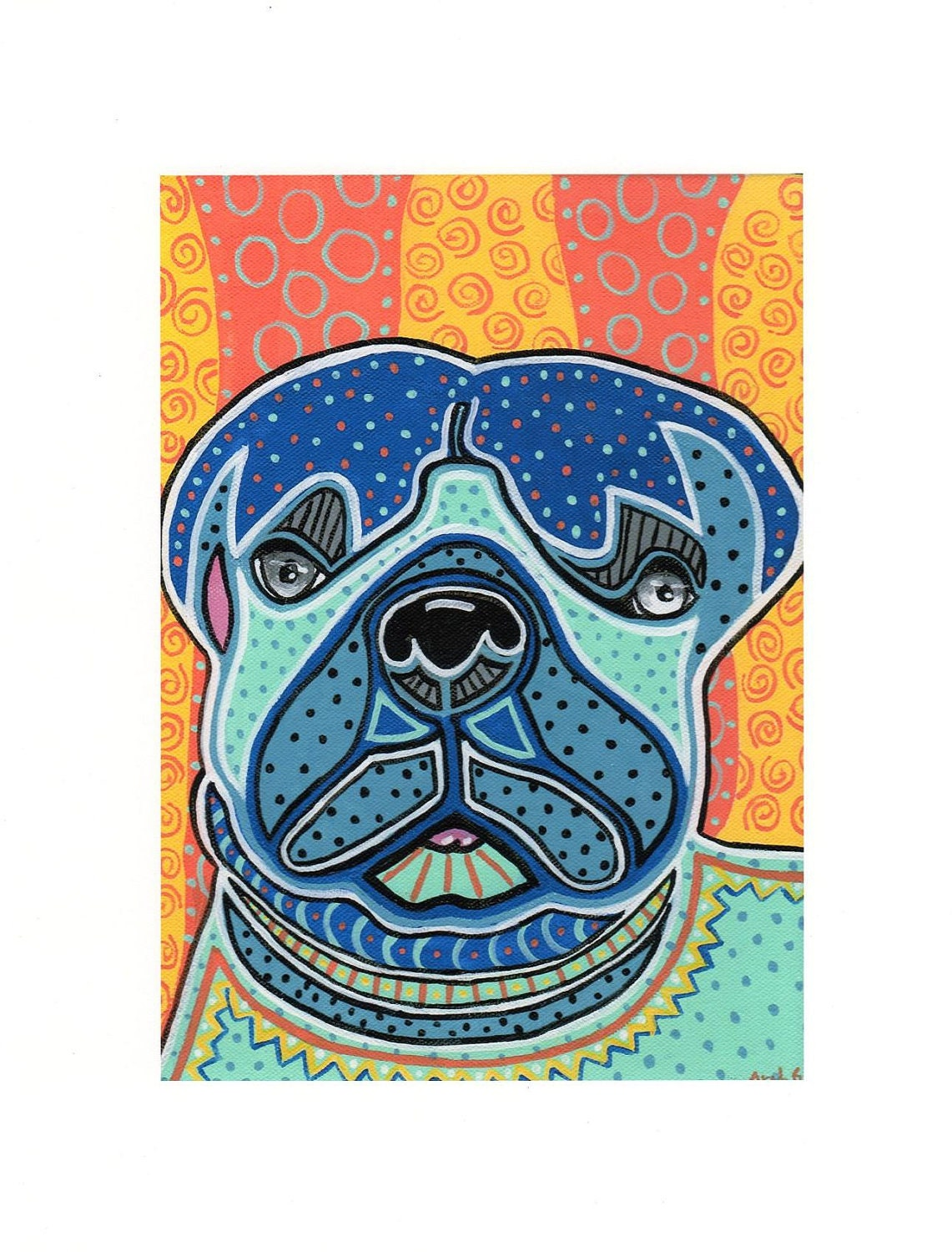 "Folk Art Dogs..Fine Art Prints..Pug...5 x 7"" orange yellow gold blue teal turquoise"