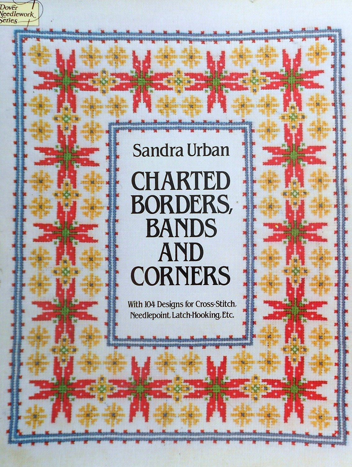 Charted Borders, Bands and Corners (Dover needlework series) Sandra Urban