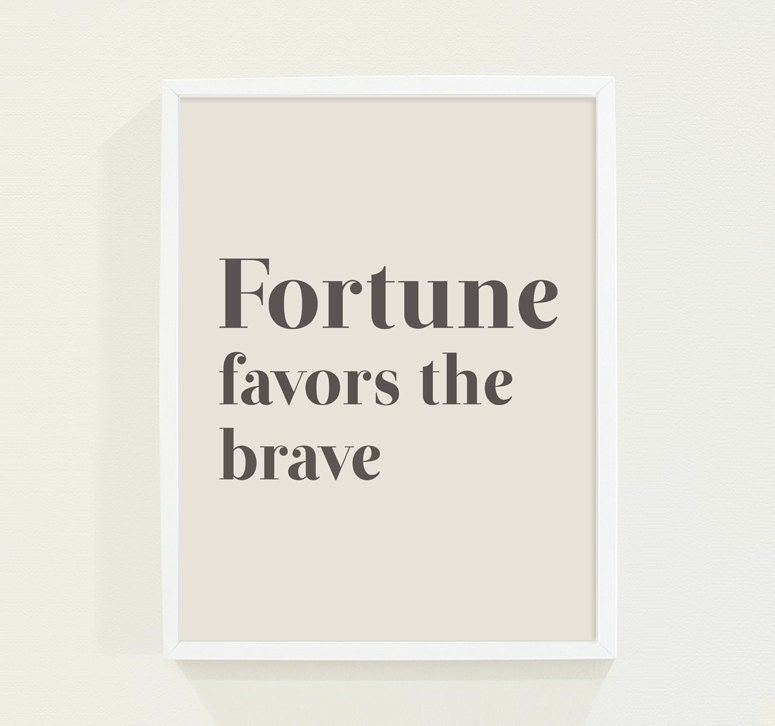 Typography Poster - Inspirational Quote Minimalist Beige Brown and Tan Wall Art  Print - Fortune Favors the Brave - fieldtrip