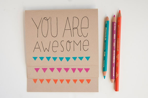 You Are Awesome Hand drawn blank card - choose orange, magenta and blue - littlebrightstudio