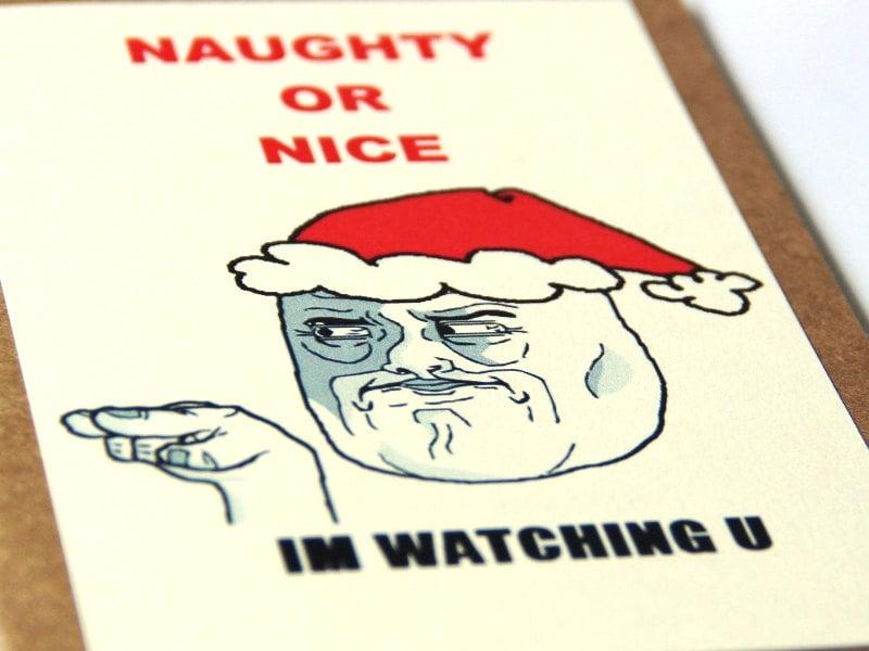 Santa Christmas Card - IM WATCHING U Meme - Naughty or Nice - Funny Christmas Card - Free Shipping