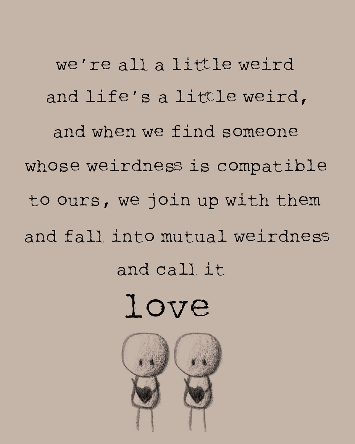 Dr Seuss Weird Love Quote Poster Pinamber Nicole Knoxirvin On Relationship Quotes  Pinterest