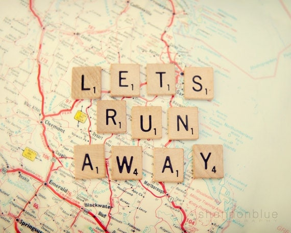 travel photograph / map, wanderlust, adventure, escape, scrabble tiles, letters, print / let's run away / 8x 10 fine art photo