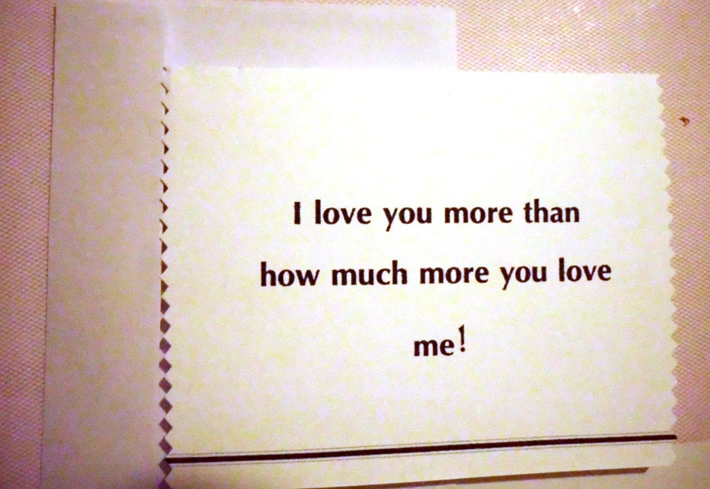 I Love You More Than Funny Quotes : Funny I Love You More Than Quotes love you more than quotes ...
