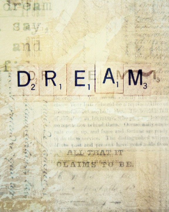 Dream Inspirational Photography Art 8x10 Print