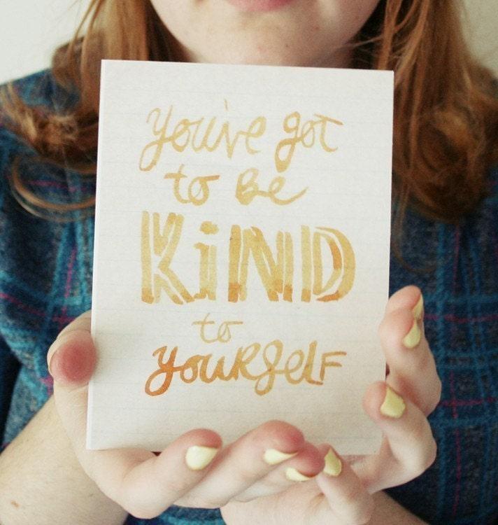 Kind To Yourself- postcard print
