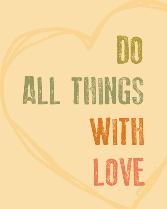 Do All Things With Love 8x10 Typography Print Original Digital Art