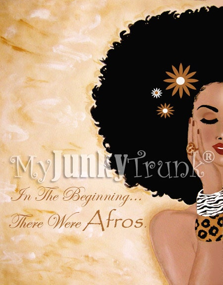In The Beginning...There Were Afros-- African American Natural Hair Afro Print
