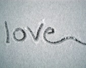 Love Fine Art Print - Snow Writing, Black and White, Home Decor