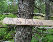 Double Sided Driftwood Shelf Sign - Fairytale/Make Believe