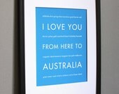 Australia Travel Art, I Love You From Here To Australia, 8x10, Choose Color, Unframed