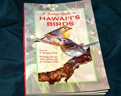 A Pocket Guide to Hawaiis Birds