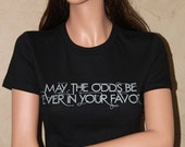 May the Odds Be Ever In Your Favor Black Fitted Shirt Size SMALL