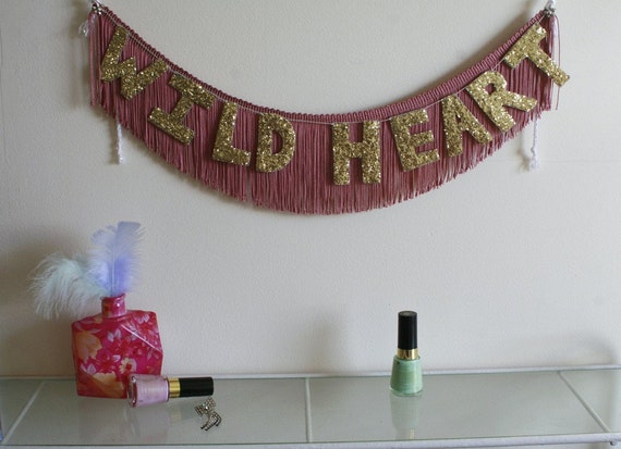 PRE ORDER - Wild Heart Glittering Fringe Banner  - Garland, Party, Photo Prop, and Home Decor - original design fringe banner