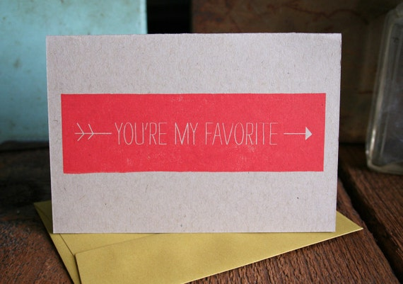 You're My Favorite Letterpress Printed Card