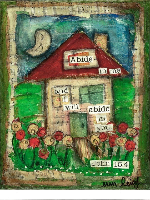 Scripture Art, ABIDE IN ME (John 15), 8x10 print