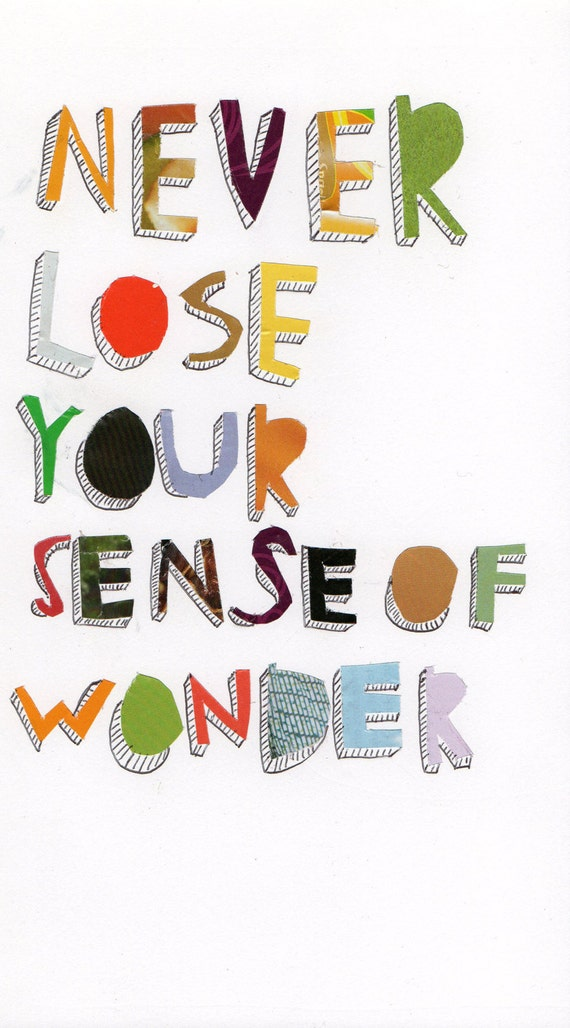 """never lose your sense of wonder. handmade - cut out and ink 6"""" x 10"""""""