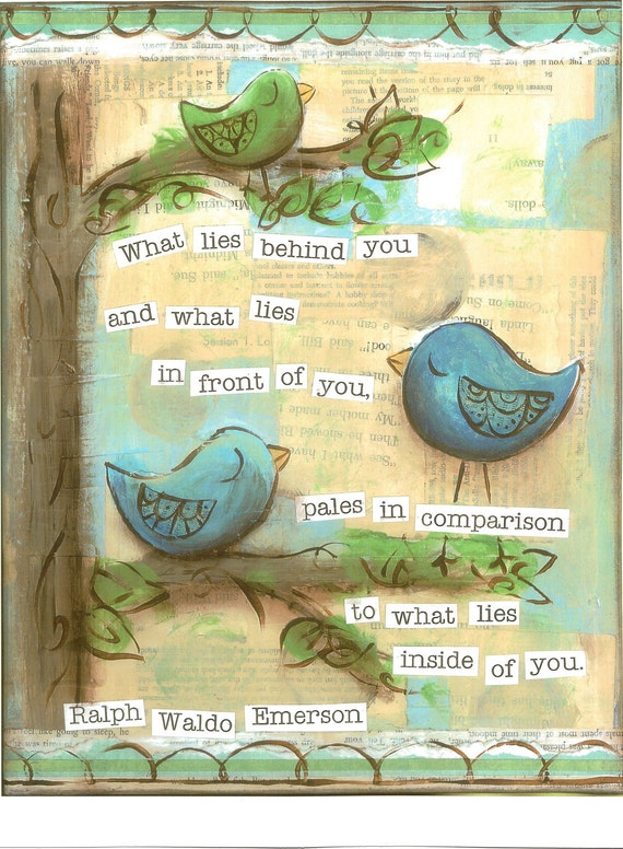 Inspirational Art, What Lies Inside of You Birds in blue, Ralph Waldo Emerson, 11 x 14 Original Mixed Media Collage