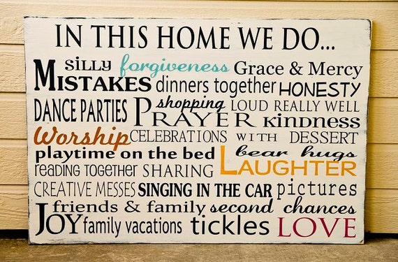 In This Home We Do..Custom Family Rules/Values Typography Sign- Ex-Large- Distressed- Other Color Options Available