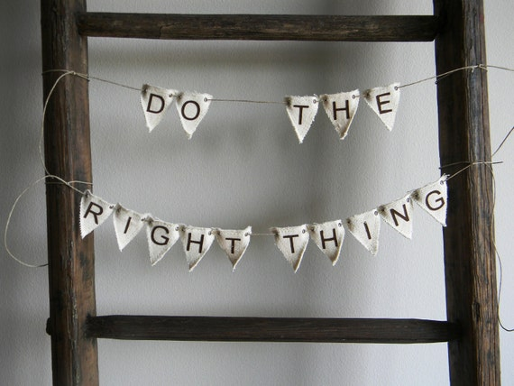 Do The Right Thing canvas mini-pennant banner