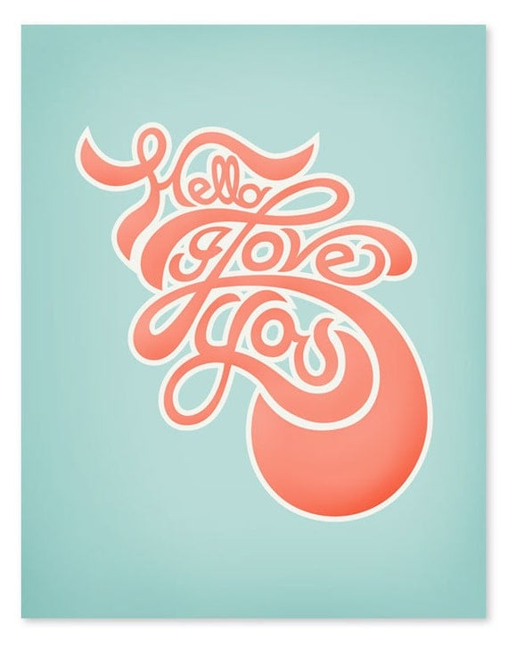 Hello, I love you Art Print // 8 x 10