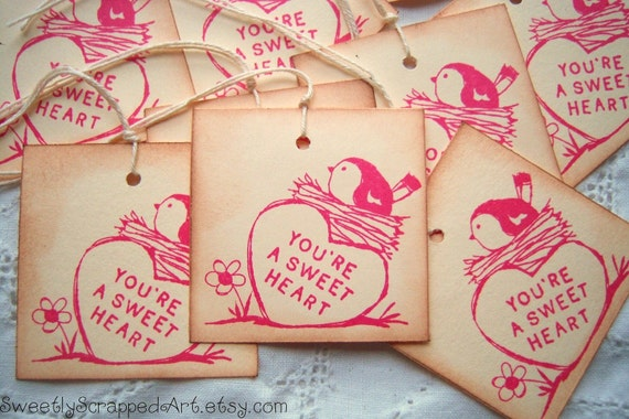 You're a SWEETHEART Hang Tags Vintage Inspired with Bird