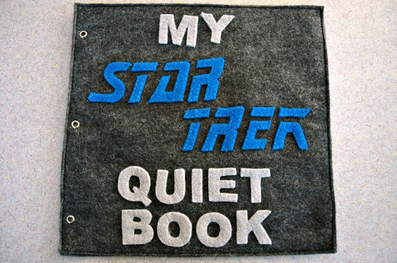 Star Trek Inspired Quiet Book (PDF instructions)