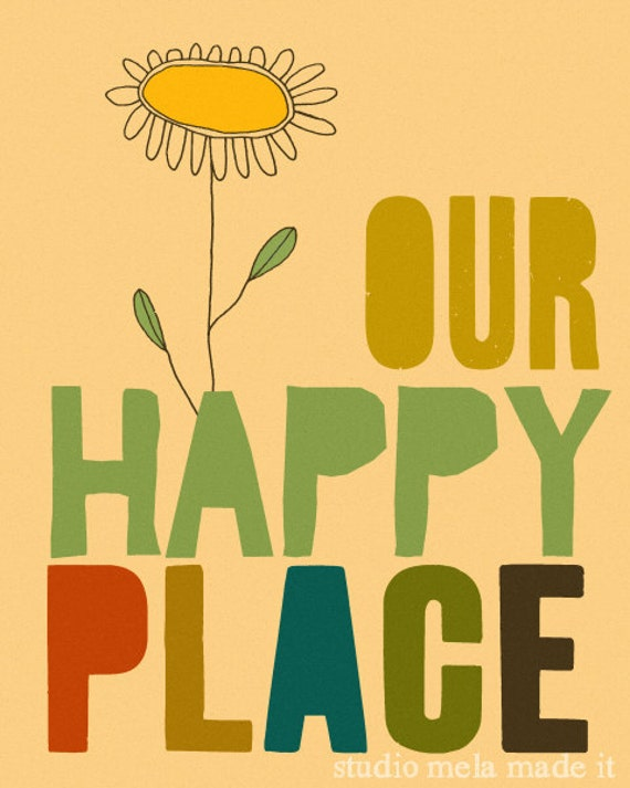 OUR HAPPY PLACE - flower daisy quote art print happy home family quote - studio mela