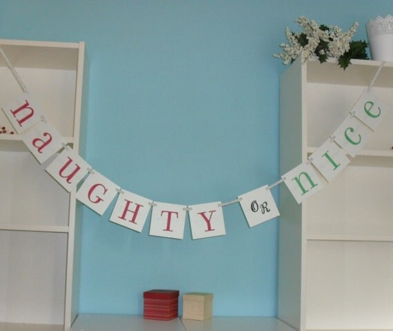 Naughty or Nice Holiday party banner - Red, green, white, silver or custom colors