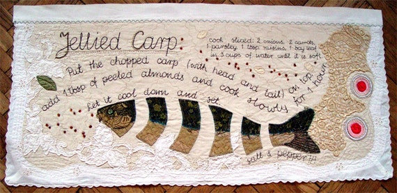 Textile art with a food - appliqued and embroidered recipe for Jellied Carp