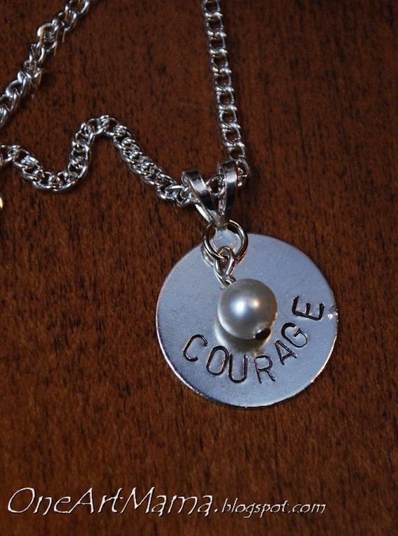 """Handstamped """"Courage"""" Pendant"""